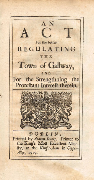 1717: An Act for the Better Regulating the Town of Galway, and for the Strengthening the Protestant Interest Therein at Whyte's Auctions