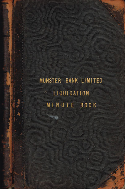 1885: Munster Bank liquidation ledgers and minute books - The last major Irish bank failure at Whyte's Auctions