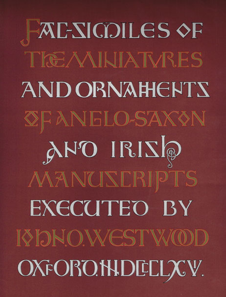 1868: Facsimiles of the Miniatures and Ornaments of Anglo-Saxon and Irish Manuscripts by J.O. Westwood at Whyte's Auctions