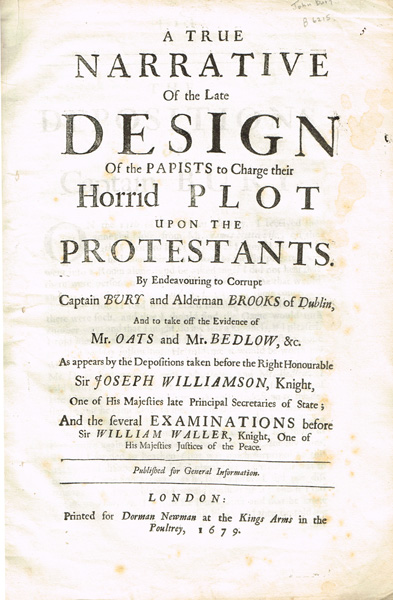 1679. A True Narrative Of The Late Design Of The Papists To Charge Their Horrid Plot Upon The Protestants... at Whyte's Auctions