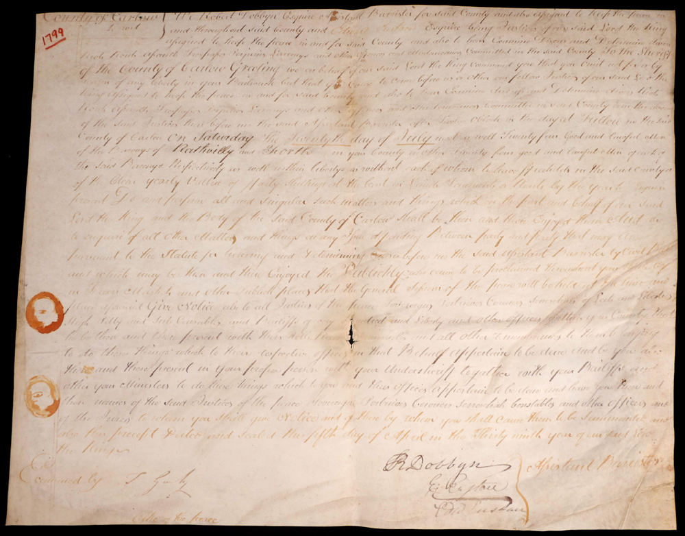 1799, To The Sheriff of the County of Carlow Greeting. Parchment signed Thomas Gurly, Clerk of the Peace in April 1799. at Whyte's Auctions