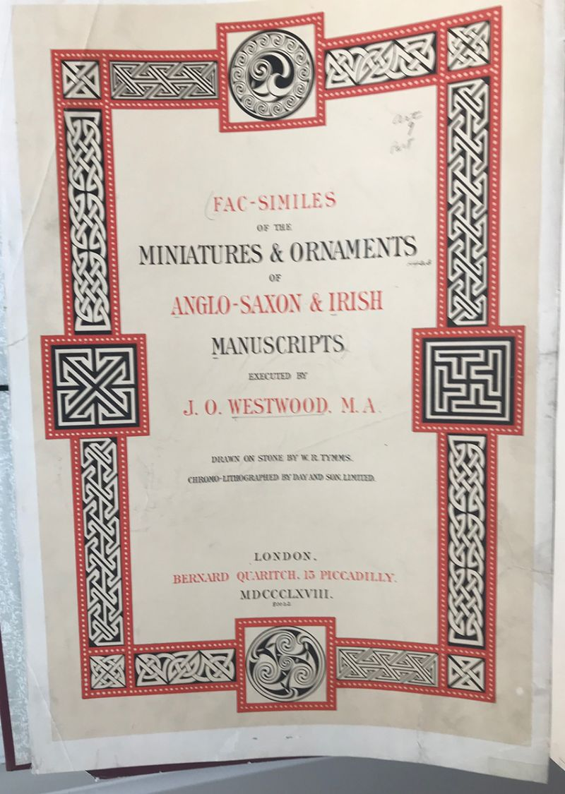 1868: Facsimiles of the Miniatures and Ornaments of Anglo-Saxon and Irish Manuscripts by J.O. Westwood. at Whyte's Auctions